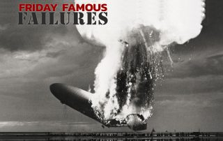 Friday Famous Failures Hindenburg