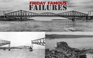 Friday Famous Failures Quebec Bridge